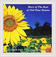 More of the Best of Old-Time Hymns