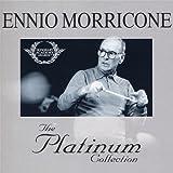 Ennio Morricone: The Platinum Collection -
