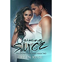Claiming Slice (Lucifer's Lair MC Book 2)