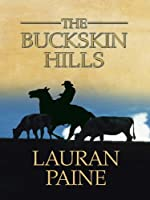 The Buckskin Hills (Thorndike Large Print Western Series)