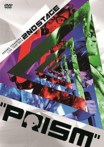 "TAKUMA TERASHIMA LIVE TOUR 2014 2nd STAGE""PRISM""LIVE DVD"