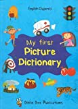 My First Picture Dictionary: English-Gujarati with Over 1000 Words 2017