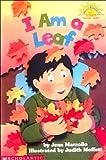 I Am a Leaf (Hello Reader)