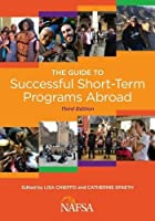 Guide to Successful Short-Term Programs Abroad