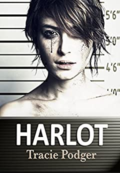 Harlot by [Podger, Tracie]