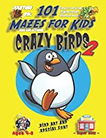 101 Mazes For Kids 2: SUPER KIDZ Book. Children - Ages 4-8 (US Edition). Cartoon Happy Penguin Bird with custom art interior. 101 Puzzles with solutions - Easy to Very Hard learning levels -Unique challenges and ultimate mazes book for fun activity time! (Superkidz - Birds 101 Mazes for Kids)