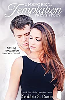 Unspoken Temptation (Unspoken Series Book 4) by [Duran, Gabbie S.]