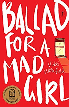 Ballad for a Mad Girl by [Wakefield, Vikki]
