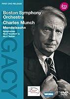 シャルル・ミュンシュ - メンデルスゾーン:交響曲 第3番 イ短調「スコットランド」Op.35/交響曲 第4番 イ長調「イタリア」Op.90 他 [DVD]