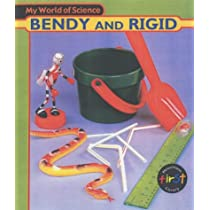 My World of Science: Bendy and Rigid Hardback