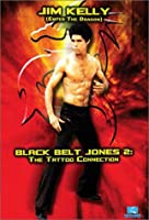 Black Belt Jones 2 - The Tattoo Connection