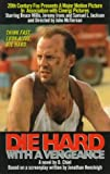 Die Hard With a Vengeance: A Novel