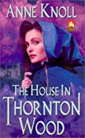 The House in Thornton Wood (Candleglow)
