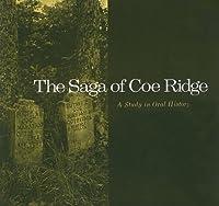 Saga of Coe Ridge: A Study in Oral History