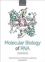 Molecular Biology of RNA by David Elliott Michael Ladomery(2016-01-02)