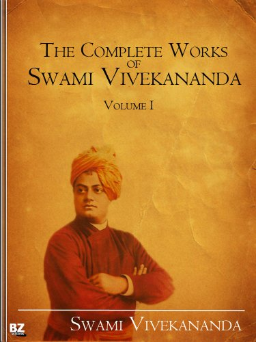 The Complete Works of Swami Vivekananda (Volume 1) (English Edition)