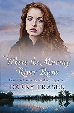 Where The Murray River Runs