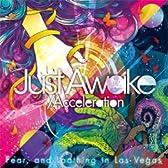 Just Awake / Acceleration 海外限定盤