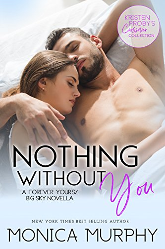Nothing Without You: A Forever Yours/Big Sky Novella (English Edition)