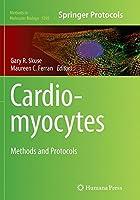 Cardiomyocytes: Methods and Protocols (Methods in Molecular Biology)