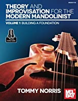 Theory and Improvisation for the Modern Mandolinist, Volume 1