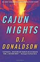 Cajun Nights (Andy Broussard  Kit Franklyn Mystery)