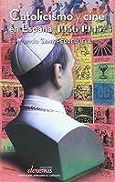 Catolicismo y cine en España (1936-1945)