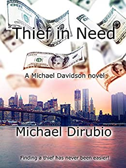 Thief in Need by [Dirubio, Michael]