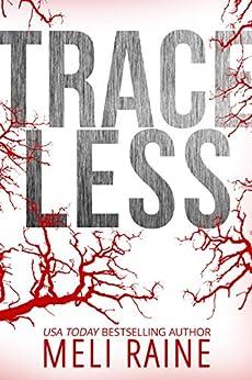 Traceless (Stateless #2) by [Raine, Meli]