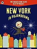 New York in Pajamarama -