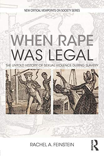 Download When Rape was Legal (New Critical Viewpoints on Society) 1138629685