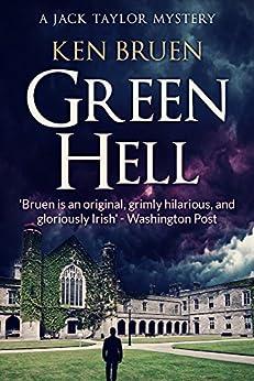 Green Hell (Jack Taylor Book 11) by [Bruen, Ken]