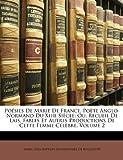 Poesies de Marie de France, Poete Anglo-Normand Du Xiiie Siecle: Ou, Recueil de Lais, Fables Et Autres Productions de Cette Femme Celebre, Volume 2