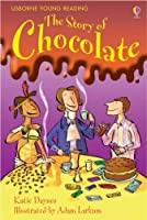 The Story of Chocolate (3.1 Young Reading Series One (Red))