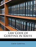 Law Code of Gortyna in Krete