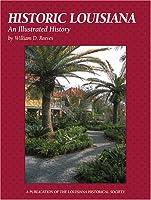 Historic Louisiana: An Illustrated History