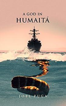 A God in Humaitá by [Puga, Joel]