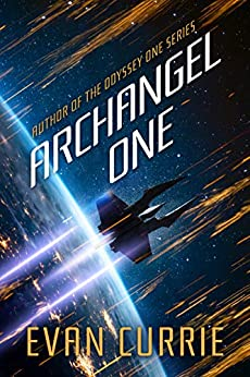 Archangel One by [Currie, Evan]