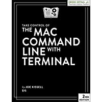 Amazon.co.jp: Take Control of the Mac Command Line with Terminal 電子書籍: Joe Kissell: Kindleストア