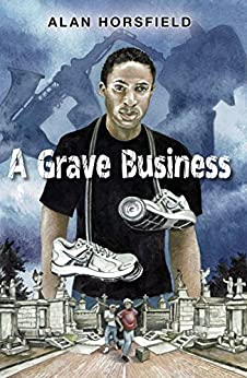 A Grave Business by [Horsfield, Alan]