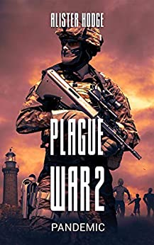 Plague War 2: Pandemic by [Hodge, Alister]
