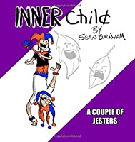 Inner Child: A Couple of Jesters. (Volume 2) [並行輸入品]