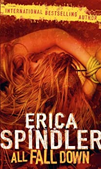 [Spindler, Erica]のAll Fall Down