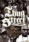 THUG STREET-GHETTO CELEBRITIES- [DVD]