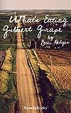 What's Eating Gilbert Grape (English Edition)