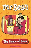 MR Bean: The Palace of Bean by Fiona Beddall(2011-02-01)