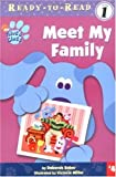 Meet My Family (Blue's Clues Ready-To-Read (Sagebrush))