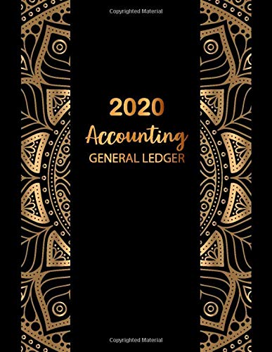 2020 Accounting ?General Ledger Book: Simple Cash Accounts for Small Business Journal Log, Tracker, & Record Expenses & Income G