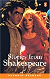 *STORIES FROM SHAKESPEARE PGRN3 (Penguin Readers, Level 3)