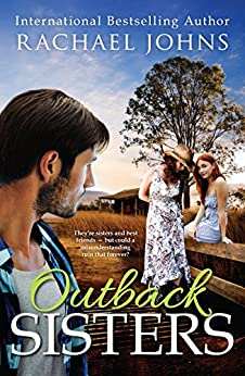 Outback Sisters (Bunyip Bay Book 4) by [Johns, Rachael]
